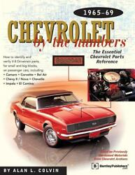 Chevrolet By The Numbers 1965-1969 Book Identify Parts Sblueprints New