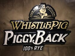 Whistle Pig Rye Tin Tacker Sign. 17.5 By 21 Inch