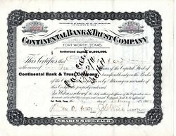 Continental Bank And Trust Fort Worth Texas 1907 I/c Stock Certificate
