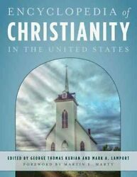 Encyclopedia Of Christianity In The United States 2016, Hardcover