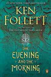 The Evening and the Morning: A Novel Kingsbridge $7.39