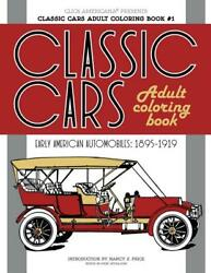 Classic Cars Adult Coloring Bookdozens Of Vintage Images 1895-1919fordnew