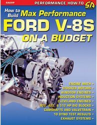 How To Build Max Performance Ford V-8s On A Budget289-302-351-402-422512new