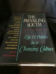 The Prevailing South Life amp; Politics in a Changing Culture Signed by Pat Conroy