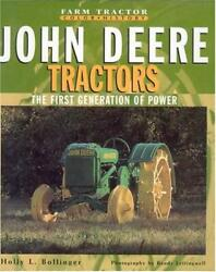 John Deere Tractors The First Generation Of Power Farm Tractor Color History
