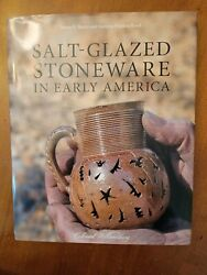Salt Glazed Stoneware in Early America by Findlen Hood and Skerry