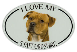 Oval Dog Breed Picture Car Magnet I Love My Staffordshire Terrier