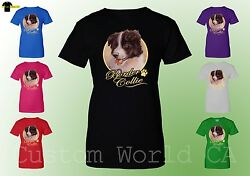 Women T-Shirt - Border Collie Dog Image Puppies Very Cute Dogs Funny Ladies Tee