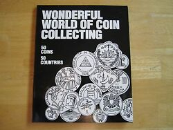 Wonderful World Of Coin Collecting 50 Coins 50 Countries With Coa