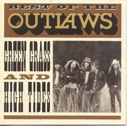 The Outlaws Best of: Green Grass amp; High Tides New CD