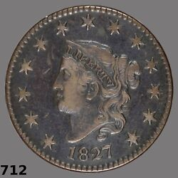 Appealing 1827 N-7 Cent R.3 Rarity A Much Scarcer Newcomb Die High Vf Low Xf
