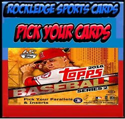 2016 Topps Series Two Baseball Parallels And Inserts Pick Your Cards