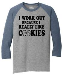 Mens I Work Out Because Cookies 3 4 Triblend Food Gym Workout Marathon $17.82