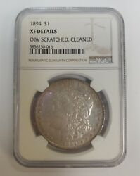 1894 1 Morgan Silver Dollar Ngc Graded Xf Details Obverse Scratched Cleaned
