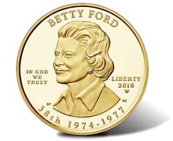 2016-w 10 Gold First Spouse - Betty Ford Early Release Er -pf70 Ultra Cameo