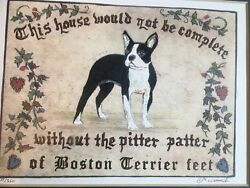 BOSTON TERRIER Home Won't Be Complete signed print artwork gift 8x10