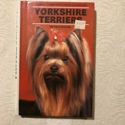 Yorkshire Terriers Pet Guide Yorkie Owner Guidebook Hardback by Kerry Donnelly