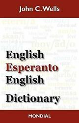 English-Esperanto-English Dictionary (2010 Edition) Wells John Christopher Go