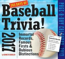 365 Days Of Baseball Trivia Page-a-day Calendar 2017 Shouler Kenneth Good Ca