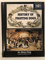 HISTORY OF FIGHTING DOGS DR DIETER FLEIG HARDCOVER APBT