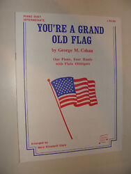 You're A Grand Old Flag George M Cohan Piano Duet, Flute Obbligato 1988 Ed Clark