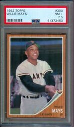 1962 TOPPS #300 WILLIE MAYS GIANTS PSA 7.5++ WITH 8 QUALITY!