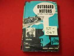Vintage 1955 Outboard Motors And Other 2-cycle Engines Frazee Bedell And Venk Rare