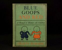 1909 Blue Goops And Red Manual Polite Deportment Manners Children Gelett Burgess