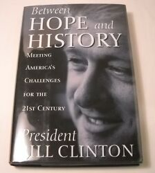 Bill Clinton Signed Book - Between Hope And History - 1st Ed. / 1st Print B203