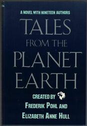 Frederik Pohl Elizabeth Anne Hull / Tales From The Planet Earth Signed 1st 1986