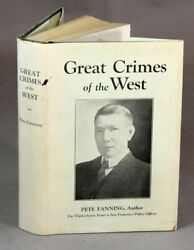 PETE FANNING  Great crimes of the west First Edition 1929 Americana