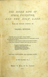 Isabel Burton / Inner Life Of Syria Palestine And The Holy Land 1st 1875 Travel