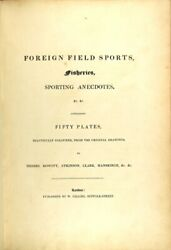 Thomas Williamson / Foreign Field Sports Fisheries Sporting Anecdotes Andc Andc