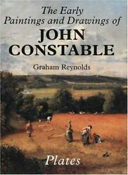 The Early Paintings and Drawings of John Constable: Text and Plates (The Paul…