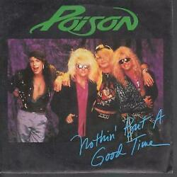 Poison Nothinand039 But A Good Time 7 Inch Vinyl Germany Capitol 1988 B/w Look But