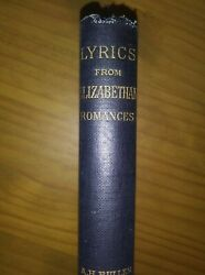Lyric From Elizabethan Romances By A.h. Bullen - Rare 1890 First Edition 568/780