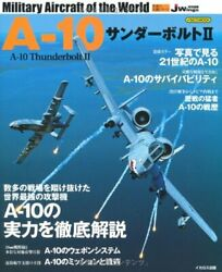 A-10 Thunderbolt II Military Aircraft of the World Photo Book