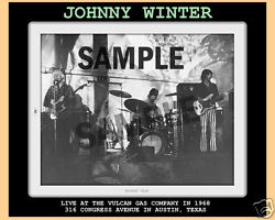 Johnny Winter 1968 Vulcan Gas Co Texas 8 By 10