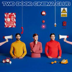 Two Door Cinema Club False Alarm New Vinyl LP