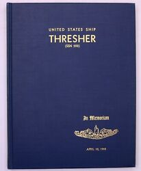 Uss Thresher Ssn-593 1963 Book Remembering Crew Of Sunken Nuclear Submarine