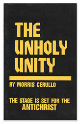 Morris Cerullo / Unholy Unity The Stage Is Set For The Antichrist 1st Ed 1986