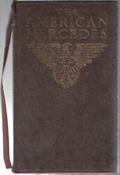 Daimler Manufacturing Company / American Mercedes Being Reproduction 1st Ed 1906