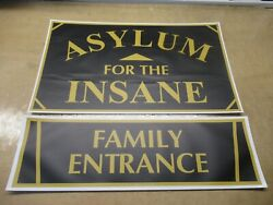 ASYLUM FOR THE INSANE FAMILY ENTRANCE SMD DORM ROOM SIGN FRATERNITY SORORITY
