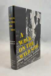 Nelson Algren / A Walk On The Wild Side First Edition 1956