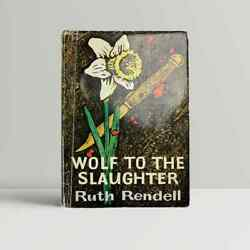 Ruth Rendell Andndash Wolf To The Slaughter Andndash First Uk Edition 1967 - 1st Book