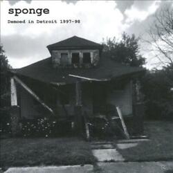 Sponge - Demoed In Detroit Used - Very Good Cd