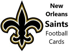 You Pick Your Cards - New Orleans Saints Team - Nfl Football Card Selection