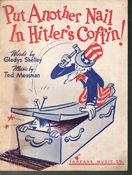 Put Another Nail In Hitlerand039s Coffin 1942 Wwii Sheet Music