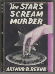 The Stars Scream Murder By Arthur B. Reeve First Edition Hubin Listed Signed