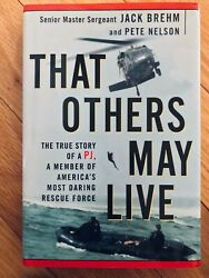 That Others May Live The True Story Of A P. J...by Jack Brehm And Pete Nelson